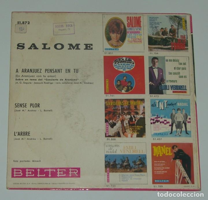 Discos de vinilo: SALOMÉ - A ARANJUEZ PENSANT EN TU - SENSE FLOR - L'ARBRE - BELTER 1967 - Foto 2 - 182830148