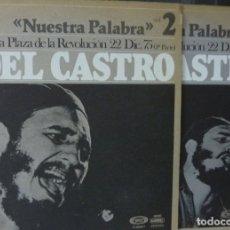Discos de vinilo: NUESTRA PALABRA / FIDEL CASTRO / VOL 2 Y 3 /1977 /(VG VG). LP. Lote 182830473
