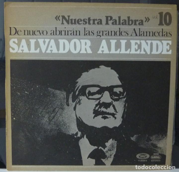 NUESTRA PALABRA / SALVADOR ALLENDE / VOL 10 /1977 / (VG VG). LP (Música - Discos - LP Vinilo - Otros estilos)