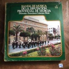 Discos de vinilo: BANDA DE MÚSICA DE LA DIPUTACIÓN PROVINCIAL DE MURCIA. Lote 182856865