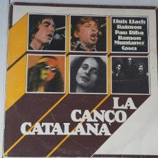Discos de vinilo: LA CANÇO CATALANA. LLUIS LLACH, RAIMON, PAU RIBA ETC.... Lote 182857250