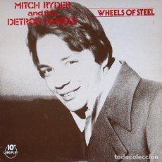 Discos de vinilo: MITCH RYDER AND THE DETROIT WHEELS WHEELS OF STEEL (10 PULGADAS) . DETROIT GARAGE MC5 . Lote 182860560