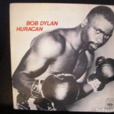 Discos de vinilo: BOB DYLAN- HURACAN. SINGLE.. Lote 182861036