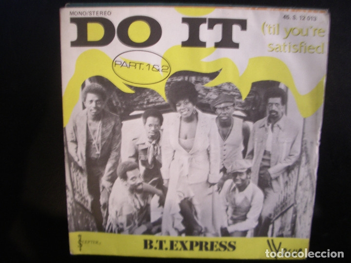 B. T. EXPRESS- DO IT. SINGLE. (Música - Discos - Singles Vinilo - Funk, Soul y Black Music)