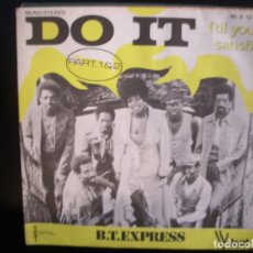 Discos de vinilo: B. T. EXPRESS- DO IT. SINGLE.. Lote 182862247