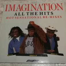 Discos de vinilo: IMAGINATION ALL THE HITS HOT SENSATIONAL RE-MIXES. Lote 182863021