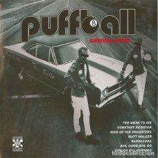 Discos de vinilo: PUFFBALL SWEDISH NITRO (10 PULGADAS) . PUNK ROCK MOTORHEAD TURBONEGRO GLUECIFER ZEKE. Lote 182873613