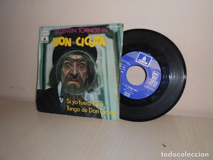 DON CICUTA - SI YO FUERA KIKO--TANGO DE DON CICUTA - ODEON -BCN 1972- (Música - Discos - Singles Vinilo - Música Infantil)