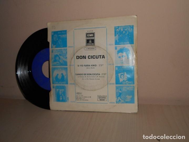 Discos de vinilo: DON CICUTA - SI YO FUERA KIKO--TANGO DE DON CICUTA - ODEON -BCN 1972- - Foto 2 - 182875232