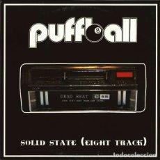 Discos de vinilo: PUFFBALL SOLID STATE (EIGHT TRACK) (10 PULGADAS) . PUNK ROCK MOTORHEAD TURBONEGRO GLUECIFER. Lote 182875245