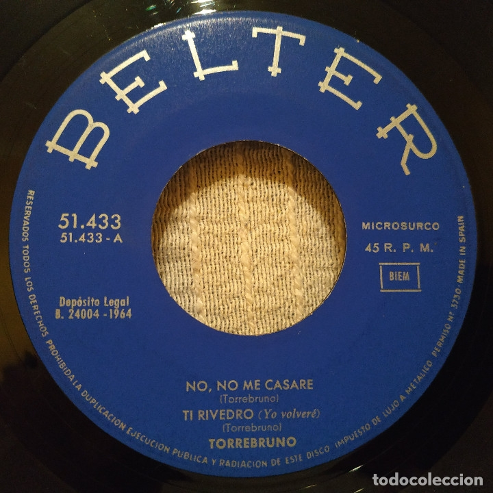 Discos de vinilo: Torrebruno - No, no me casaré + 3 - Ep español del año 1964 - Belter 51.433 muy raro, en buen estado - Foto 3 - 182883117