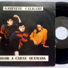 Discos de vinilo: GABINETE CALIGARI - OLOR A CARNE QUEMADA / COMO PERDIMOS BERLIN - SINGLE 1982 - 3 CIPRESSES. Lote 182884265