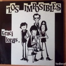 Discos de vinilo: LOS IMPOSIBLES 'TRACY LORDS' . ANIMAL RECORDS 1992. Lote 182898020