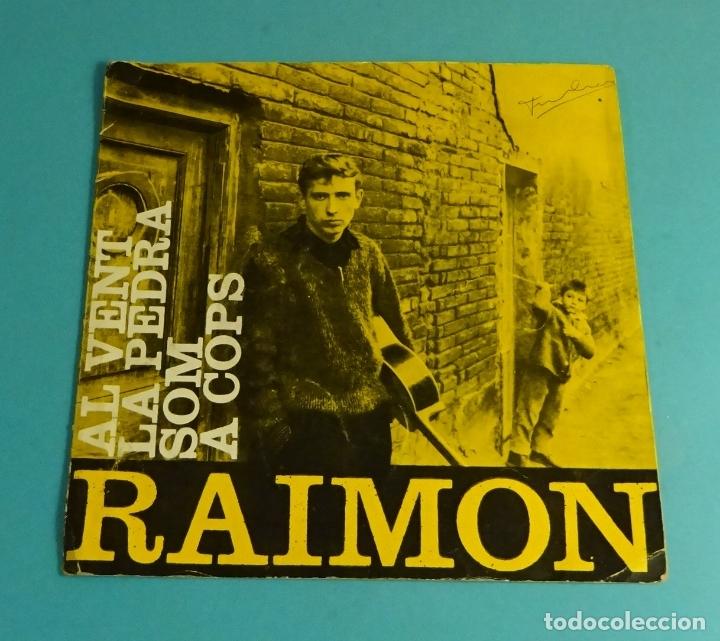 RAIMON. AL VENT. LA PEDRA. SOM. A COPS. EDIPHONE 1963. SOLO CARÁTULA SIN VINILO (Música - Discos de Vinilo - EPs - Cantautores Españoles)
