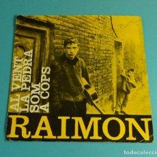 Discos de vinilo: RAIMON. AL VENT. LA PEDRA. SOM. A COPS. EDIPHONE 1963. SOLO CARÁTULA SIN VINILO. Lote 182902667