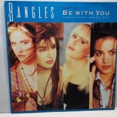 Discos de vinilo: MAXI SINGLE-BANGLES- BE WITH YOU FUNDA ORIGINAL 1988. Lote 182906365