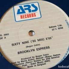 Discos de vinilo: BROOKLYN EXPRESS - SIXTY NINE ('86 MIX) - 1986. Lote 182908955