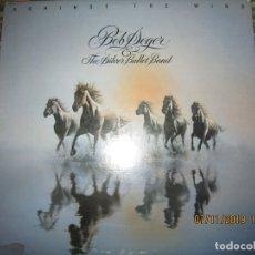 Discos de vinilo: BOB SEGER - AGAINST THE WIND LP - ORIGINAL U.S.A. - - CAPITOL 1980 CON FUNDA INT. ORIGINAL. Lote 182909396