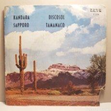 Discos de vinilo: CONJUNTO NUEVA ONDA KANDARA DISCOSOL SAPPORO TAMANACO SINGLE RARO. Lote 182912362