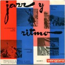 Disques de vinyle: FRANCISCO BURRULL AL PIANO CON ACOMPAÑAMIENTO RÍTMICO – JAZZ Y RITMO - EP SPAIN 1963 - VERGARA . Lote 182913776