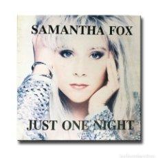 Discos de vinilo: SAMANTHA FOX - JUST ONE NIGHT . Lote 182948435