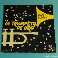 Discos de vinilo: MACKY KASPERS. LA TROMPETA DE ORO. ST. LOUIS BLUES / MACK THE KNIFE / MILORD/ MUSTAPHA. VERGARA. Lote 182949678