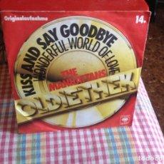 Discos de vinilo: THE MANHATTANS - KISS AND SAY GOODBYE SINGLE EDICION GERMANY 1976. Lote 182952126