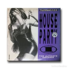 Discos de vinilo: V/A - TURN UP THE BASS - HOUSE PARTY - THE ULTIMATE MEGAMIX . Lote 182954245