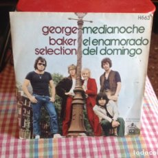 Discos de vinilo: GEORGE BAKER SELECTION - MEDIANOCHE. SINGLE MADE IN PAIN 1970. Lote 182956031