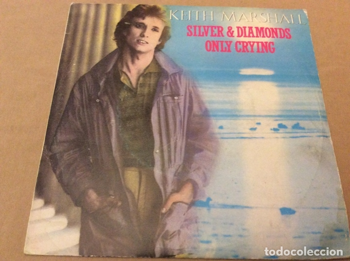 Discos de vinilo: keith marshall. silver diamonds. only crying. movieplay 1982. Promocional. - Foto 1 - 182956390