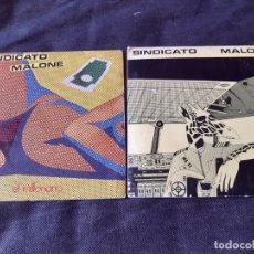 Discos de vinilo: SINDICATO MALONE - 2 SINGLES: SOLO POR ROBAR & EL MILLONARIO . Lote 182960306