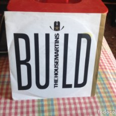 Discos de vinilo: THE HOUSEMARTINS - BUILD / PARIS IN FLARES SINGLE MADE IN GERMANY 1987. Lote 182961876