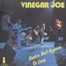 Discos de vinilo: VINEGAR JOE-ROCK´N ROLL GYPSIES + SO LONG SINGLE EDITADO POR ISLAND EN 1972 SPAIN EX-EX. Lote 182963932