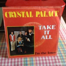 Discos de vinilo: CRYSTAL PALACE - TAKE IT ALL / SINGLE MADE IN HOLLAND 1976. Lote 182964033