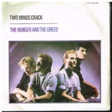Discos de vinilo: TWO MINDS CRACK - THE HUNGER AND THE GREED / THE DREAM TAHT CAME BEFORE - SINGLE 1984. Lote 182968828