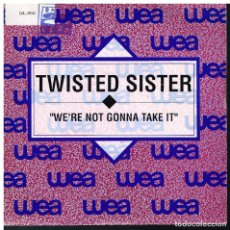 Discos de vinilo: TWISTED SISTER - WE´RE NOT GONNA TAKE IT - SINGLE 1992 - PROMO. Lote 182970488