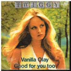 Discos de vinilo: TWIGGY - VANILLA OLAY / GOOD FOR YOU TOO - SINGLE 1976 - PROMO. Lote 182971200