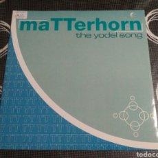 Discos de vinilo: MATTERHORN - THE YODEL SONG. Lote 182980987