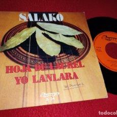 Discos de vinilo: SALAKO HOJA DE LAUREL/YO LANLARA 7'' SINGLE 1974 OLYMPO RUMBA. Lote 182989600