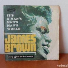 Discos de vinilo: JAMES BROWN - IT´S A MAN´S MAN´S MAN´S WORLD / I´VE GOT TO CHANGE - ORIGINAL AÑO 1967. Lote 182996518