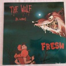 Discos de vinilo: FRESH – THE WOLF , EL LOBO. Lote 183015531