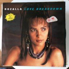 Discos de vinilo: ROZALLA - LOVE BREAKDOWN - 12'' MAXISINGLE BLANCO Y NEGRO 1992. Lote 183071972