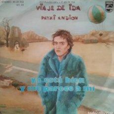 Discos de vinilo: PATXI ANDION. SINGLE. SELLO PHILIPS. EDITADO EN ESPAÑA. AÑO 1976. Lote 183081633