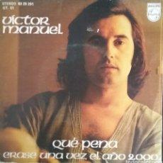 Discos de vinilo: VÍCTOR MANUEL. SINGLE. SELLO PHILIPS. EDITADO EN ESPAÑA. AÑO 1975. Lote 183082125