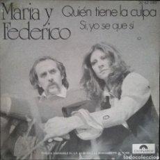 Discos de vinilo: MARÍA Y FEDERICO. SINGLE. SELLO POLYDOR. EDITADO EN ESPAÑA. AÑO 1972. Lote 183082946