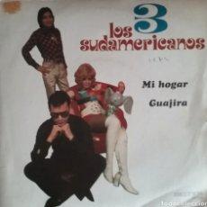 Discos de vinilo: LOS TRES SUDAMERICANOS. SINGLE. SELLO BELTER. EDITADO EN ESPAÑA. AÑO 1972. Lote 183084246