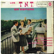 Discos de vinilo: LOS TNT EN ESPAÑA - QUE TENGAS SUERTE / EL POROMPOMPERO / LAS GUITARRAS DEL DIABLO +1 - EP 1962. Lote 183087198
