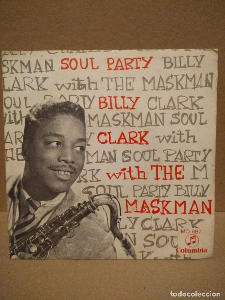 SG BILLY CLACK WITH THE MASKMAN : SOUL PARTY I & 2 (Música - Discos - Singles Vinilo - Funk, Soul y Black Music)