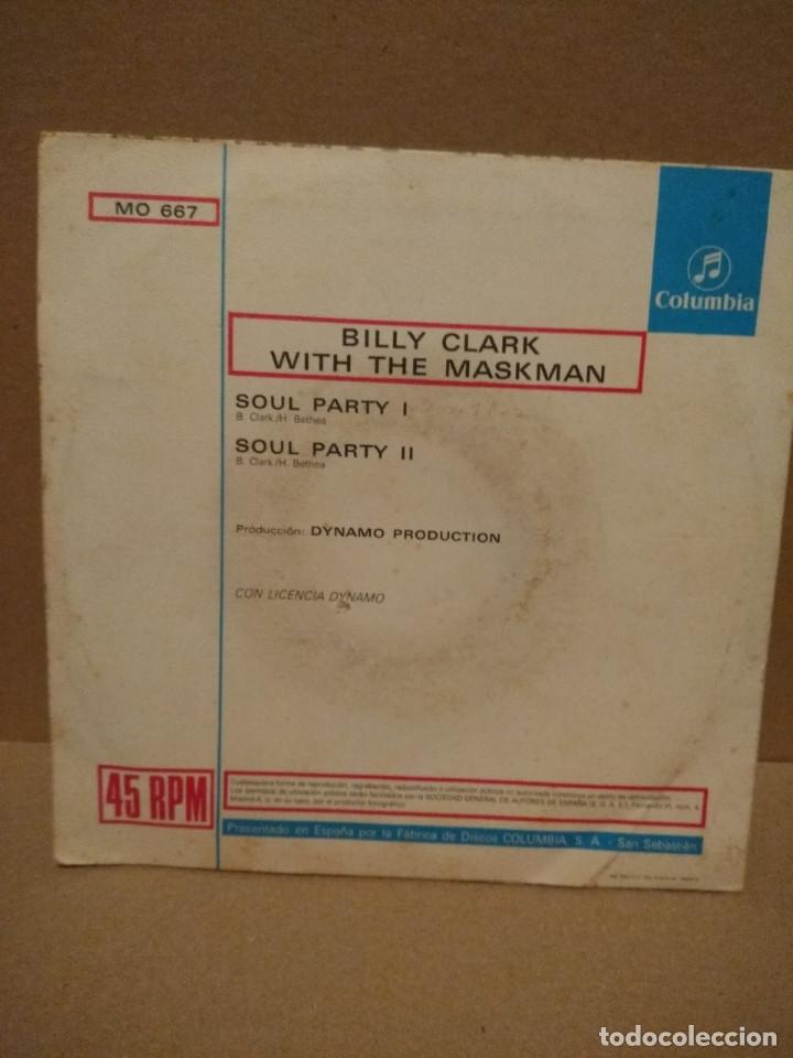 Discos de vinilo: SG BILLY CLACK WITH THE MASKMAN : SOUL PARTY I & 2 - Foto 2 - 183094895