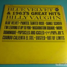 Discos de vinilo: BILLY VAUGHN. BLUE VELVET & 1963'S GREAT HITS. DOT RECORDS. Lote 183173623